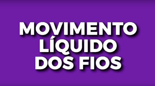 Movimento líquido dos fios
