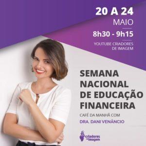 semana nacional da gestão financeira enef criadores de imagem dani venancio gestor professor finanças educação financeiro