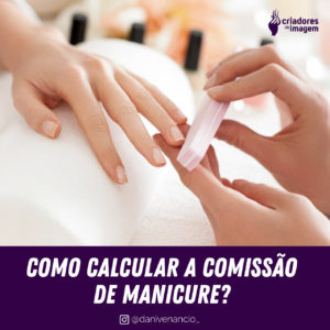 post comissao manicure como calcular calculo comissão manicure pagar