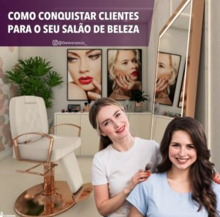 habilidades, como conquistar clientes, mercado da beleza, salão de beleza, profissional da beleza, salão de beleza
