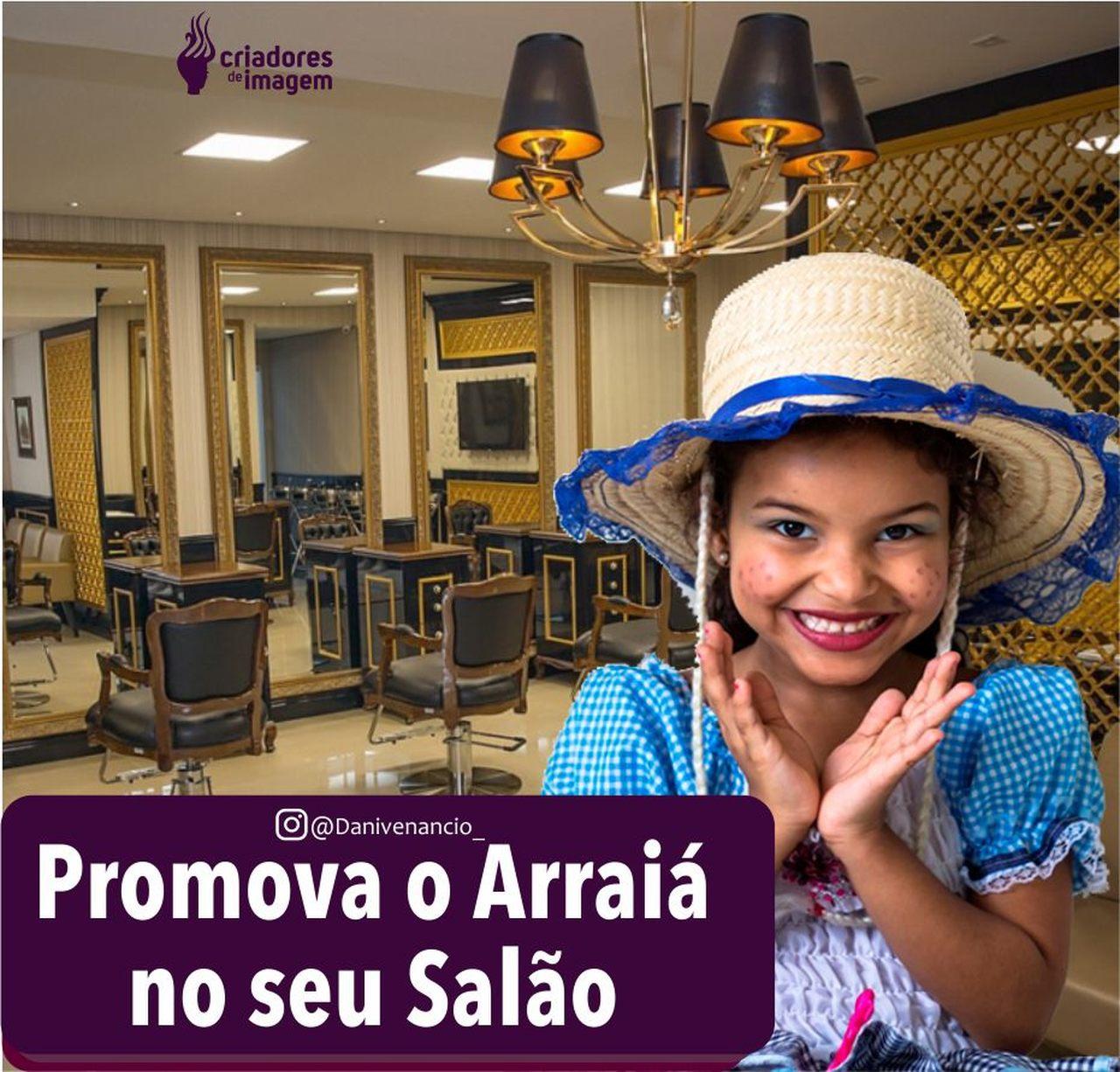 promova arraia salão de beleza festa junina junho julho mercado da beleza ações de marketing