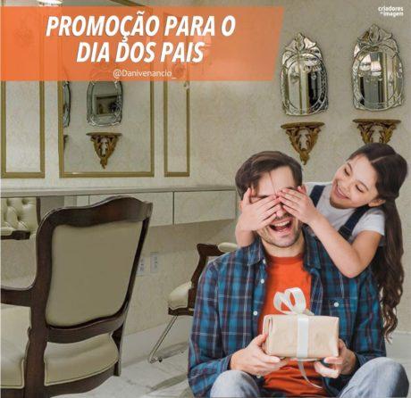 promoção dia dos pais salão de beleza barbearia atrair clientes ações de marketing