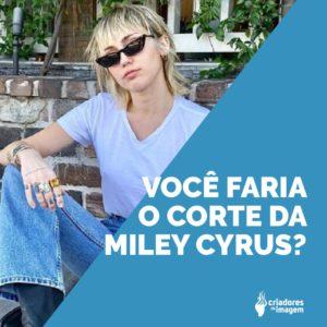corte de cabelo Miley CIrus, corte polêmico, 2020, cabeleireiro, corte de cabelo, Corte de cabelo Miley Cirus 2020